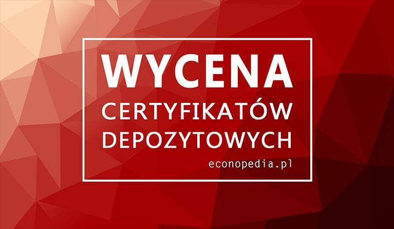 Wycena certyfikatu depozytowego - obrazek wyróżniający