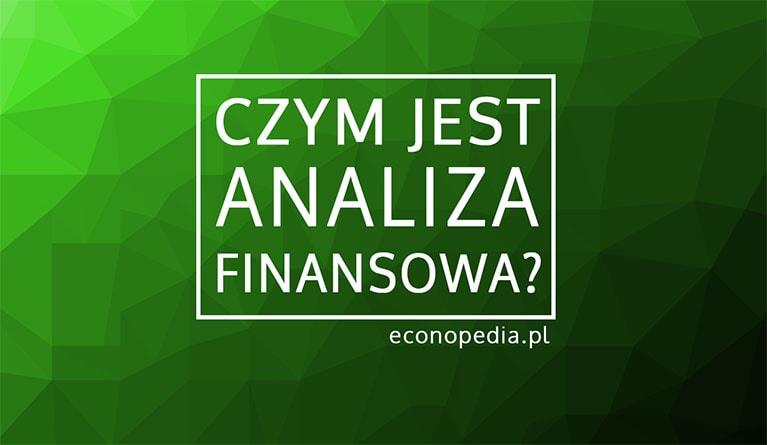 Istota analizy finansowej - obrazek wyróżniający
